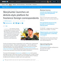 Storyhunter launches an Airbnb-style platform for freelance foreign correspondents