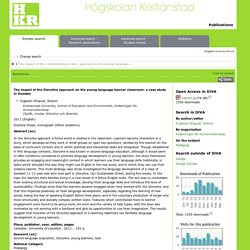urn:nbn:se:hkr:diva-8733 : The impact of the Storyline approach on the young language learner classroom : a case study in Sweden