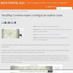 StoryMap. Combina mapes i contingut per explicar coses. - BETA PORTAL ICGC
