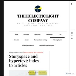 Storyspace and hypertext: index to articles – The Eclectic Light Company