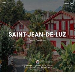 saint-jean-de-luz by @lezbroz by @teddy_bear_photos - Blog voyage et photos / @teddy_bear_photos - Storyteller et Photographe