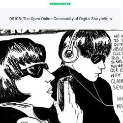 DS106: The Open Online Community of Digital Storytellers by Jim Groom