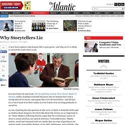 Why Storytellers Lie - Maura Kelly - Entertainment