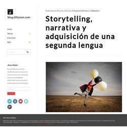 Storytelling, narrativa y adquisición de una segunda lengua