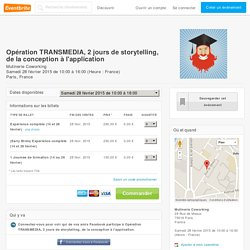 Opération TRANSMEDIA, 2 jours de storytelling, de la conception à l'application- Eventbrite