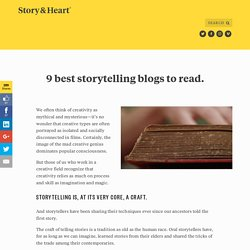 9 best storytelling blogs to read. — Story & Heart Blog
