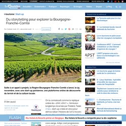 Du storytelling pour explorer la Bourgogne-Franche-Comté