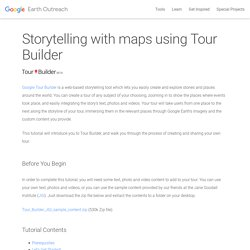 Storytelling with maps using Tour Builder – Google Earth Outreach
