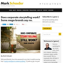 Does corporate storytelling work? Some mega-brands say no.