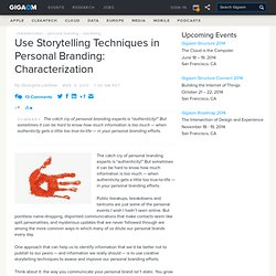 Use Storytelling Techniques in Personal Branding: Characterizati
