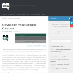 Storytelling in modalità Flipped Classroom – BRICKS