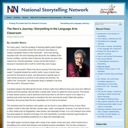 The Hero's Journey: Storytelling in the Language Arts Classroom