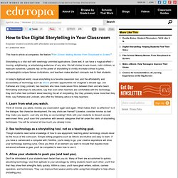 How to Use Digital Storytelling in Your Classroom
