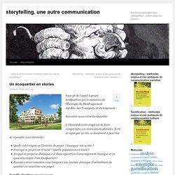 Un écoquartier en stories