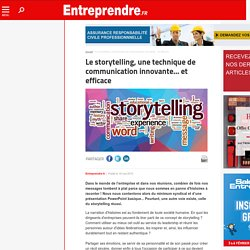 Le storytelling, une technique de communication innovante... et efficace