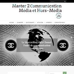 Le Storytelling chez Chanel : l'outil de communication sur-mesure - Master 2 Communication Média Hors Média (M2 CMHM) - IAE Bordeaux