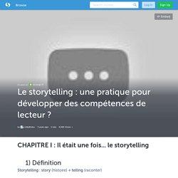 Le storytelling : une pratique pour développer des compétences de lecteur ? (avec image, tweet) · cddp81doc