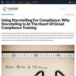 Using Storytelling For Compliance: Why Storytelling Is At The Heart Of Great Compliance Training