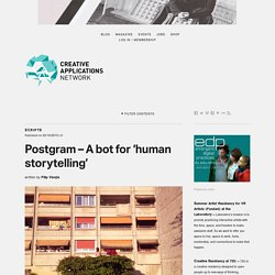 Postgram – A bot for 'human storytelling' / by @concigliery at @ecal_ch