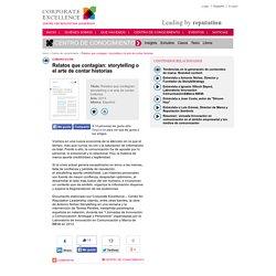 Relatos que contagian: storytelling o el arte de contar historias / Centro de conocimiento / Inicio - Corporate Excellence