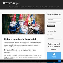 Elaborer son storytelling digital