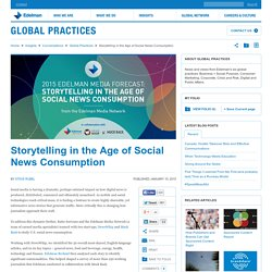 Storytelling in the Age of Social News Consumption