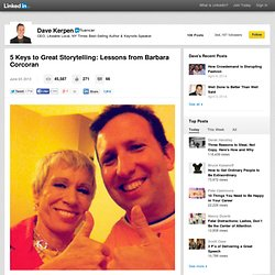 5 Keys to Great Storytelling: Lessons from Barbara Corcoran
