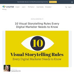 10 Visual Storytelling Rules Every Digital Marketer Needs to Know