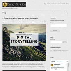 Il Digital Storytelling in classe: video dimostrativi