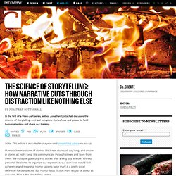 The Science Of Storytelling: How Narrative Cuts Through Distraction Like Nothing Else