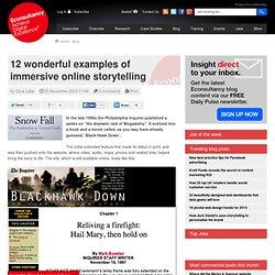 12 wonderful examples of immersive online storytelling