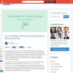 Visual Storytelling: Types, Tips And Tools For Effective Content