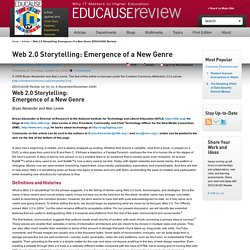 Web 2.0 Storytelling: Emergence of a New Genre