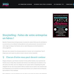 Storytelling : votre entreprise ce héros !