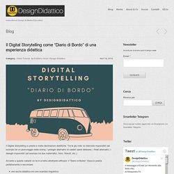 """Il Digital Storytelling come """"Diario di Bordo"""" di una esperienza didattica"""