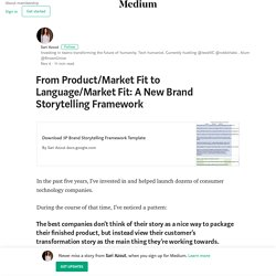 From Product/Market Fit to Language/Market Fit: A New Brand Storytelling Framework