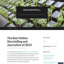 The Best Online Storytelling and Journalism of 2013