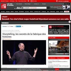Storytelling, les secrets de la fabrique des histoires - Hebdo