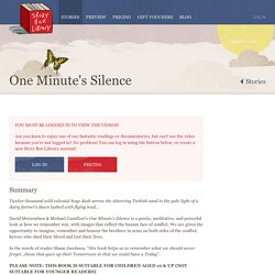 Story Box Library - an Australian online storytelling resource featuring popular authors, illustrators, teachers' notes and activities for students and families - One Minute's Silence