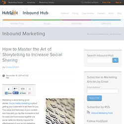 How to Master the Art of Storytelling to Increase Social Sharing