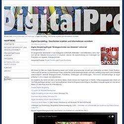 Digital Storytelling - Geschichten erzählen und Informationen vermitteln