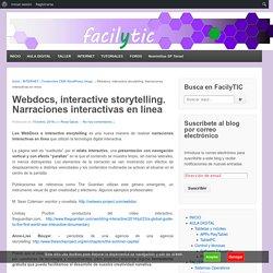 Webdocs, interactive storytelling. Narraciones interactivas en línea