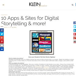 10 Apps & Sites for Digital Storytelling & more! – Kleinspiration