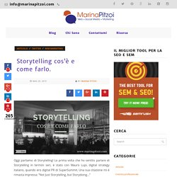 Storytelling cos'è e come farlo.