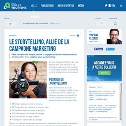 VEILLE - Le storytelling, allié de la campagne marketing