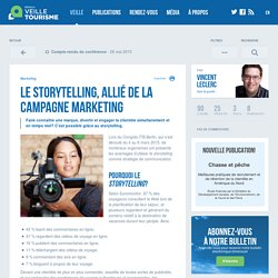 » Le storytelling, allié de la campagne marketing