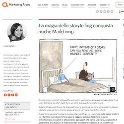 La magia dello storytelling conquista anche Mailchimp