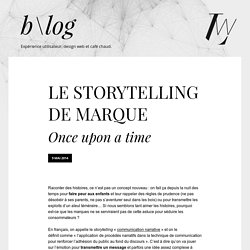 Le storytelling de marque - Once upon a time