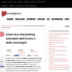 Come fare storytelling aziendale dell'orrore o delle meraviglie