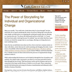 The Power of Storytelling for Individual, Business, and Organizational Change